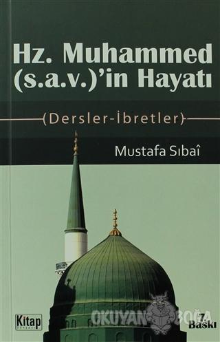 Hz. Muhammed (s.a.v.)'in Hayatı