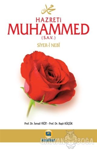 Hz. Muhammed (s.a.v.) Siyer-i Nebi - Raşit Küçük - Kayıhan Yayınları