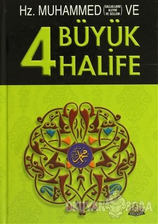 Hz. Muhammed ve Dört Büyük Halife (Ciltli)