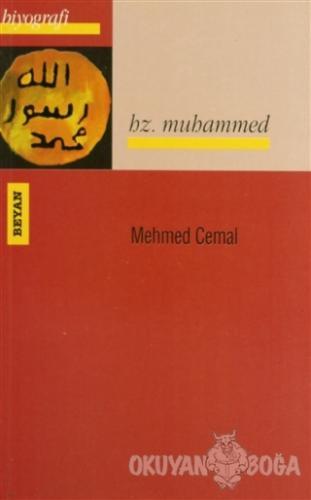 Hz. Muhammed - Mehmed Cemal - Beyan Yayınları