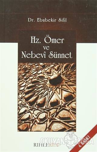 Hz. Ömer ve Nebevi Sünnet - Ebubekir Sifil - Rıhle Kitap
