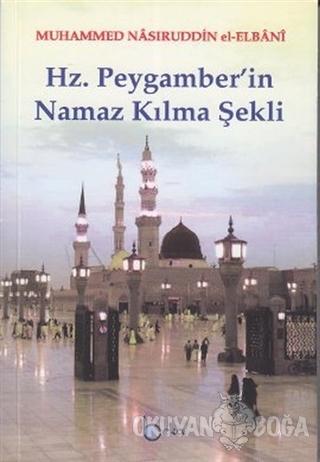 Hz. Peygamber'in Namaz Kılma Şekli (1. Hamur)