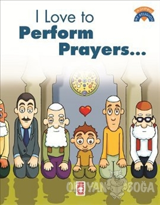 I Like To Perform Prayers - Kolektif - Timaş Publishing - Özel Ürün