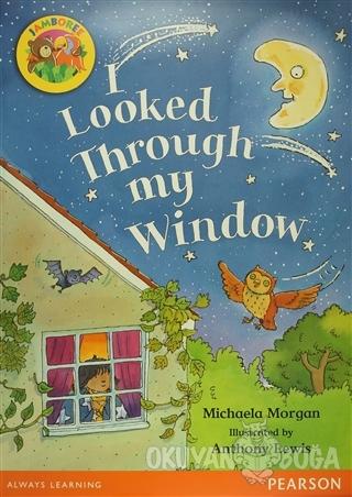 I Looked Through My Window (Big Book) - Michaela Morgan - Pearson Hika