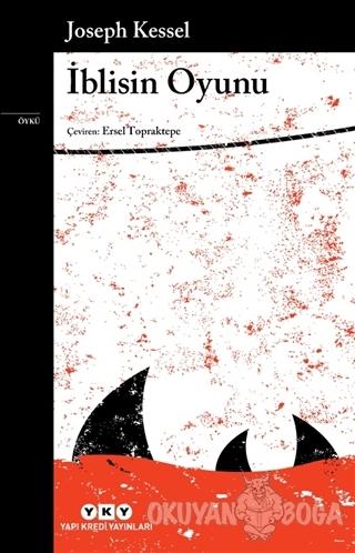 İblisin Oyunu - Joseph Kessel - Yapı Kredi Yayınları