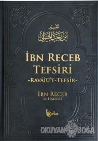 İbn Receb Tefsiri (Ciltli) - İbn Receb El-Hanbeli - Beka Yayınları