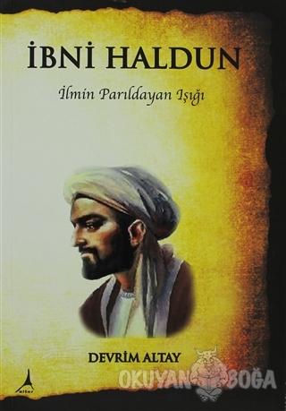 İbni Haldun - Devrim Altay - Alter Yayıncılık