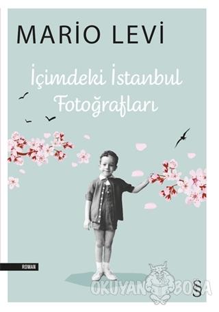 İçimdeki İstanbul Fotoğrafları - Mario Levi - Everest Yayınları