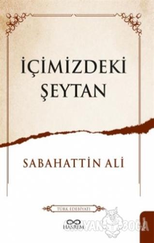 İçimizdeki Şeytan - Sabahattin Ali - Hasrem Yayınları