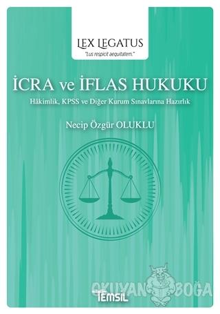 İcra ve İflas Hukuku - Lex Legatus