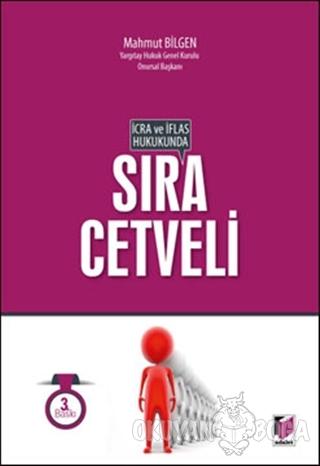 İcra ve İflas Hukukunda Sıra Cetveli - Mahmut Bilgen - Adalet Yayınevi