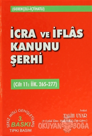 İcra ve İflas Kanunu Şerhi Cilt 11: İİK. 265-277 (Ciltli) - Talih Uyar