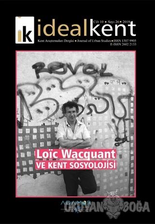 İdeal Kent - Kent Araştırmaları Dergisi Sayı: 26