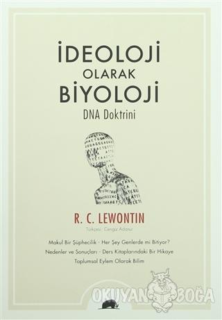 İdeoloji Olarak Biyoloji - R. C. Lewontin - Kolektif Kitap