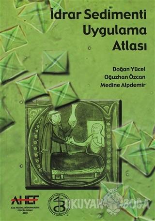 İdrar Sedimenti Uygulama Atlası - Oğuzhan Özcan - İstanbul Tıp Kitabev