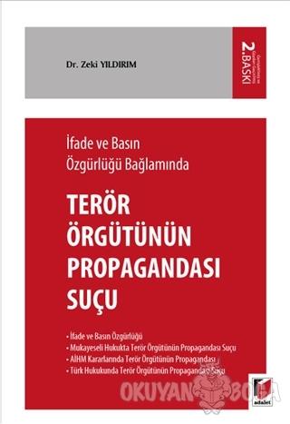 İfade ve Basın Özgürlüğü Bağlamında Terörizmin Propagandası Suçu - Zek