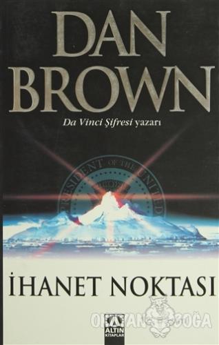 İhanet Noktası - Dan Brown - Altın Kitaplar