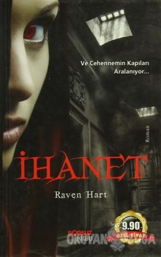 İhanet - Raven Hart - Sonsuz Kitap Yayınları