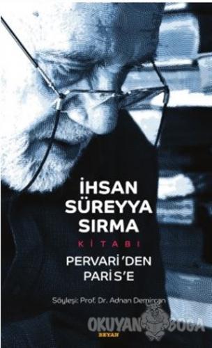 İhsan Süreyya Sırma Kitabı - Adnan Demircan - Beyan Yayınları