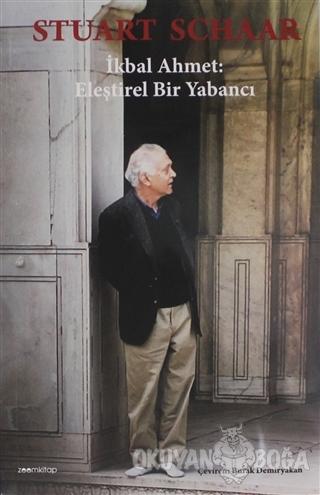 İkbal Ahmet: Eleştirel Bir Yabancı