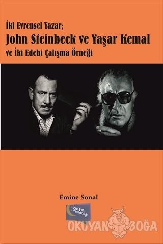 İki Evrensel Yazar: John Steinbeck ve Yaşar Kemal ve İki Edebi Çalışma