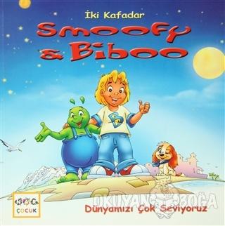 İki Kafadar Smoofy ve Biboo: Dünyamızı Çok Seviyoruz - Christian Carli