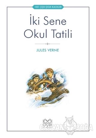 İki Sene Okul Tatili - Jules Verne - 1001 Çiçek Kitaplar
