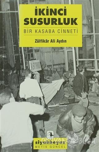 İkici Susurluk - Zülfikar Ali Aydın - Metis Yayınları