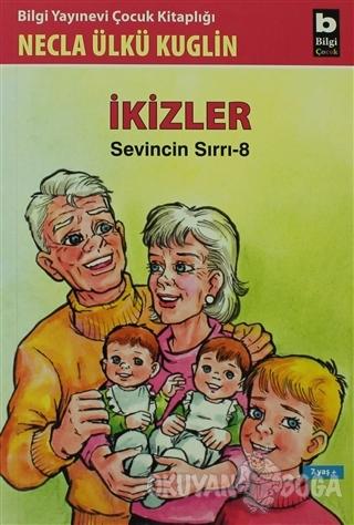 İkizler Sevincin Sırrı - 8 - Necla Ülkü Kuglin - Bilgi Yayınevi