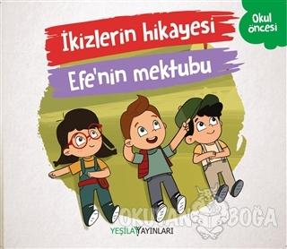 İkizlerin Hikayesi - Efe'nin Mektubu - Kolektif - Yeşilay Yayınları