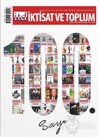 İktisat ve Toplum Dergisi Sayı: 100 Şubat 2019