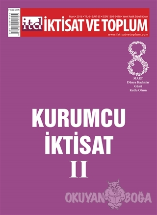 İktisat ve Toplum Dergisi Sayı: 65 - Kolektif - İktisat ve Toplum Derg