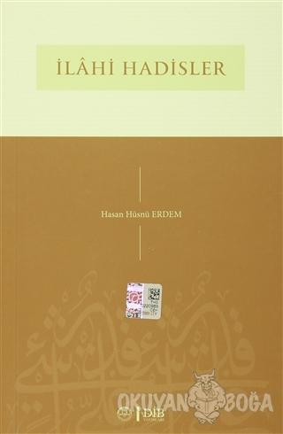 İlahi Hadisler - Hasan Hüsnü Erdem - Diyanet İşleri Başkanlığı