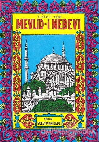 İlaveli Tam Mevlid-i Nebevi - Süleyman Dede - Şenyıldız Yayınevi