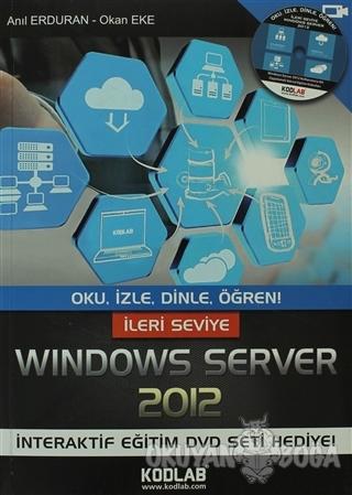 İleri Seviye Windows Server 2012 - Anıl Erduran - Kodlab Yayın Dağıtım