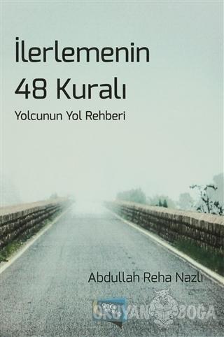 İlerlemenin 48 Kuralı - Abdullah Reha Nazlı - Gece Kitaplığı