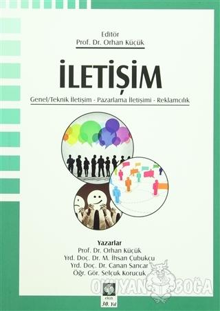 İletişim - Orhan Küçük - Ekin Basım Yayın - Akademik Kitaplar