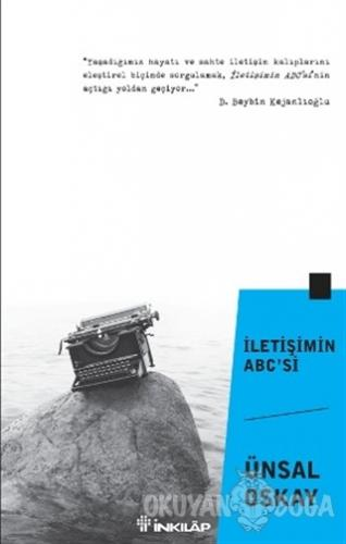 İletişimin ABC'si - Ünsal Oskay - İnkılap Kitabevi