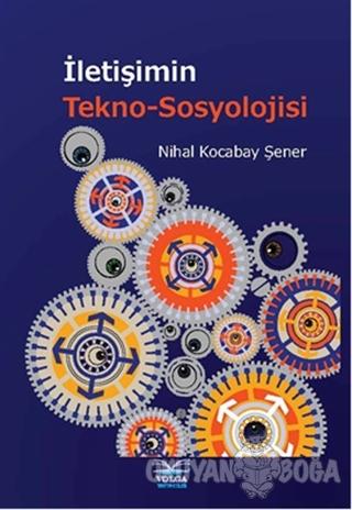 İletişimin Tekno-Sosyolojisi
