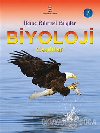 İlginç Bilimsel Bilgiler Biyoloji - Canlılar - Bryson Gore - TÜBİTAK Y