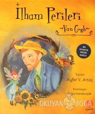 İlham Perileri: Van Gogh - Ayfer V. Artaç - Epsilon Yayınevi