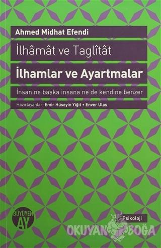 İlhamlar ve Ayartmalar - Ahmed Midhat Efendi - Büyüyen Ay Yayınları