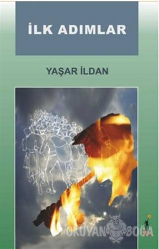 İlk Adımlar - Yaşar İldan - El Yayınları