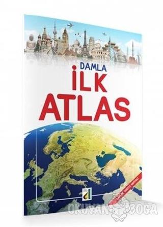 İlk Atlas - Kolektif - Damla Yayınevi - Atlaslar