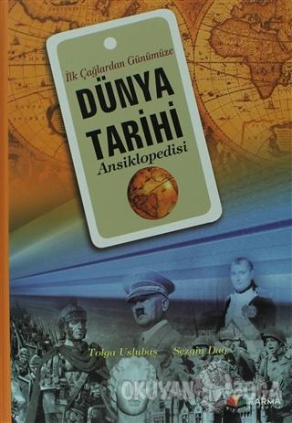 İlk Çağlardan Günümüze Dünya Tarihi Ansiklopedisi (Ciltli) - Tolga Usl
