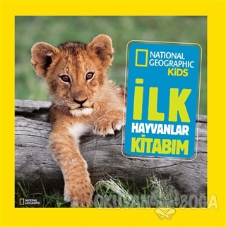 İlk Hayvanlar Kitabım - Catherine D. Hughes - Beta Kids