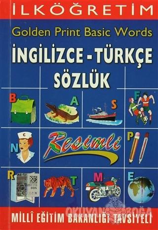 İlköğretim Golden Print Basic Words İngilizce - Türkçe Sözlük - Güngör