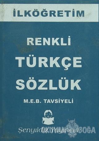 İlköğretim Türkçe Sözlük (Ciltli) - Kolektif - Şenyıldız Yayınevi