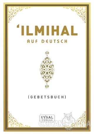 İlmihal - Asım Uysal - Uysal Yayınevi