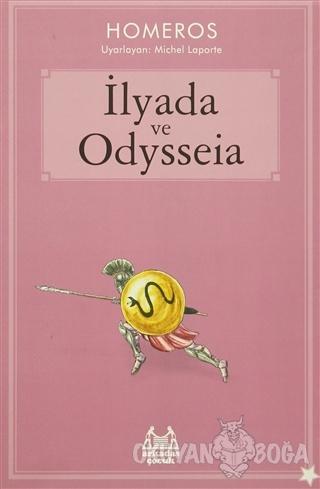 İlyada ve Odysseia - Homeros - Arkadaş Yayınları
